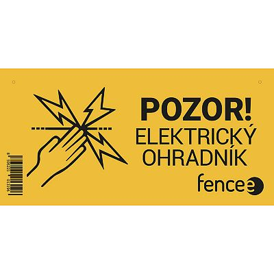 Warning sign fencee - CAUTION! ELECTRIC FENCE